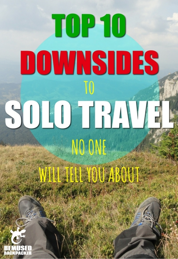 downsides to solo travel solo gap year