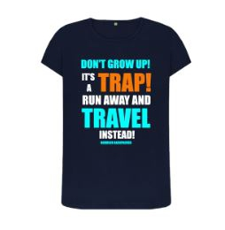 Dont Grow Up Womens T Shirt