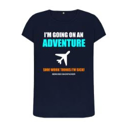 Going On An Adventure Womens T Shirt