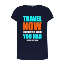 Travel Now Womens T Shirt